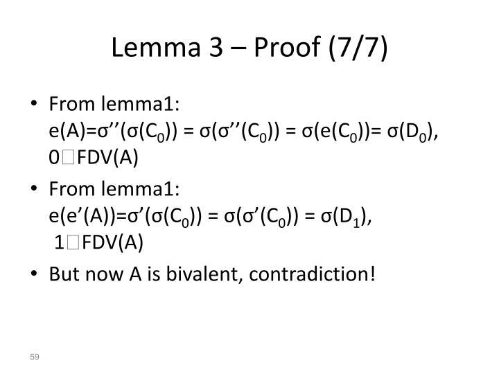 Lemma 3 – Proof (7/7)
