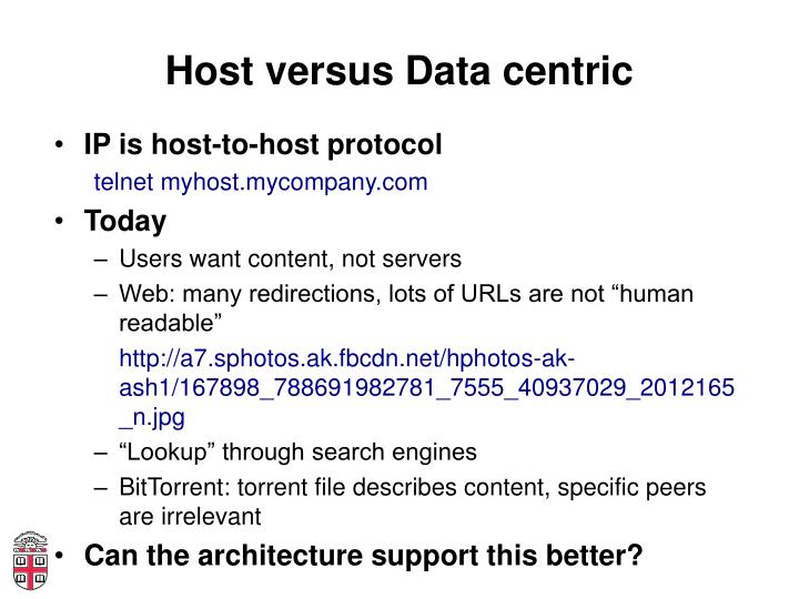 Host versus Data centric