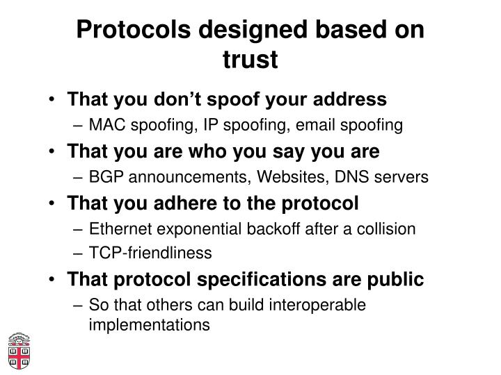 Protocols designed based on trust