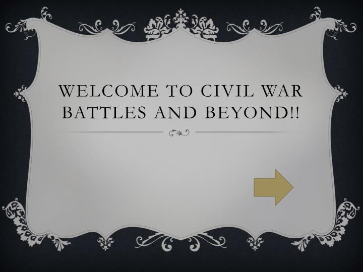 welcome to civil war battles and beyond n.