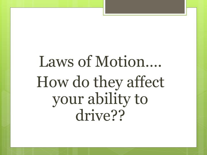 Laws of Motion….
