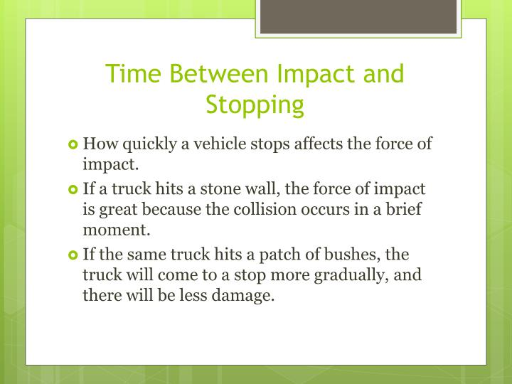 Time Between Impact and Stopping