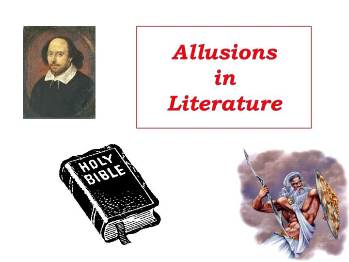 Ppt Allusions In Literature Powerpoint Presentation Id2380658