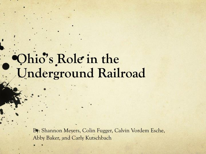 ohio s role in the underground railroad n.
