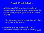 small chalk marks