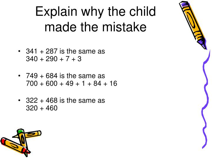 Explain why the child made the mistake