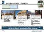 medium features conceptual