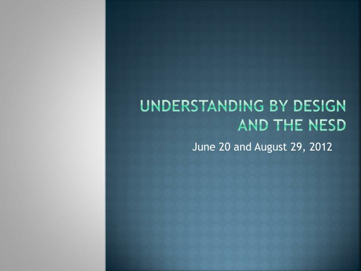 understanding by design and the nesd n.