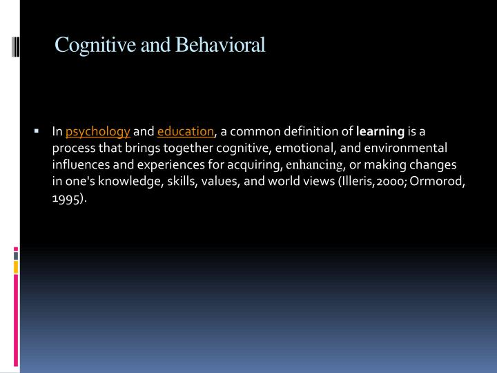 Cognitive and behavioral