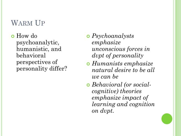 humanistic theories emphasize
