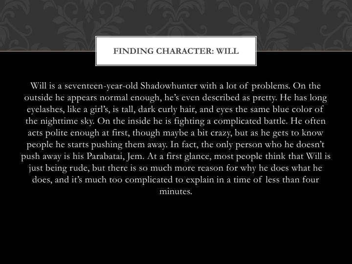 Finding character will