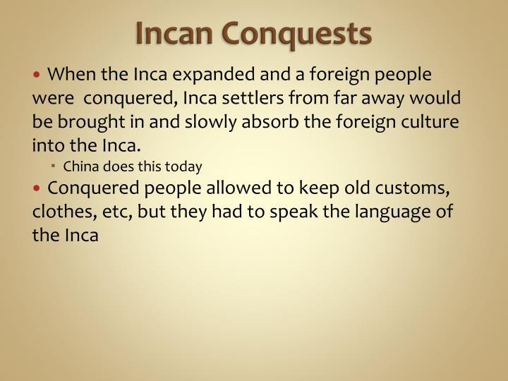 Incan Conquests