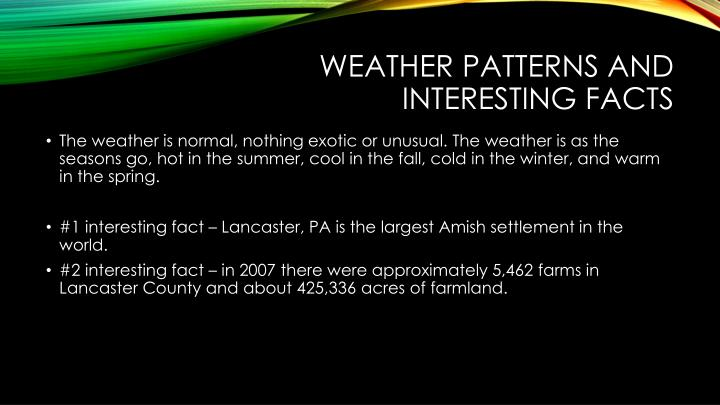 Weather patterns and interesting facts