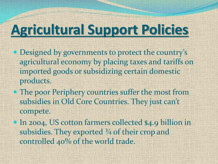 Agricultural Support Policies