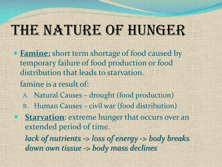 The nature of hunger