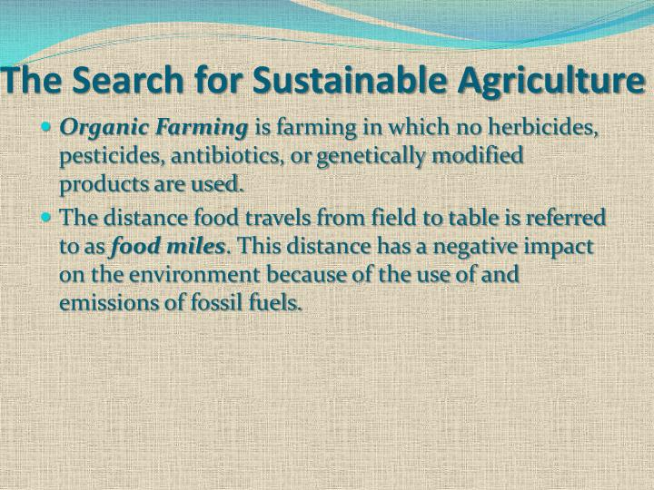 The Search for Sustainable Agriculture