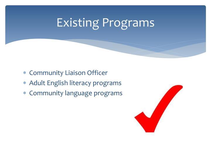 Existing programs