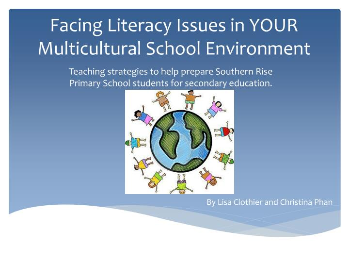 Facing literacy issues in your multicultural school environment