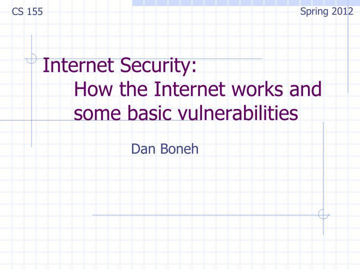 internet security how the internet works and some basic vulnerabilities n.