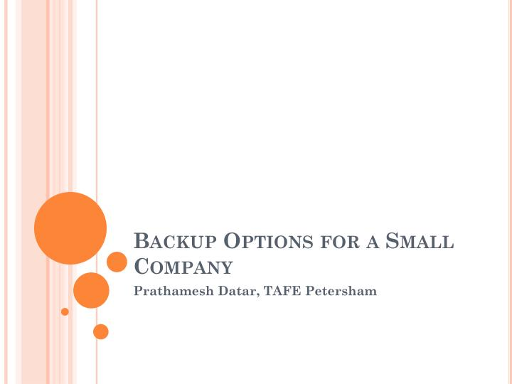 backup options for a small company n.