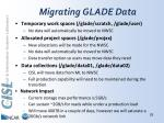 migrating glade data
