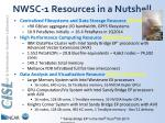 nwsc 1 resources in a nutshell
