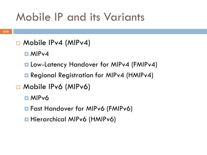 Mobile IP and its Variants