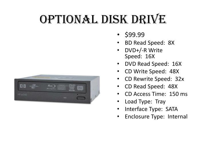 Optional disk drive