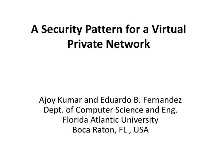 a security pattern for a virtual private network n.