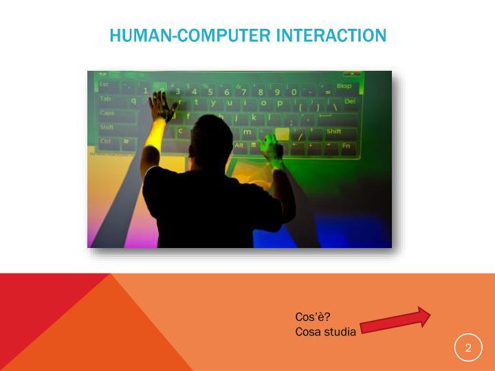 Human computer interaction1