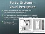 part 2 systems visual perception1