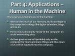 part 4 applications human in the machine