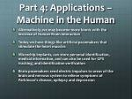 part 4 applications machine in the human