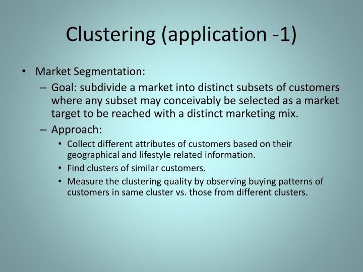 Clustering (application -1)