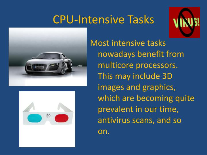 CPU-Intensive Tasks