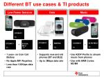 different bt use cases ti products