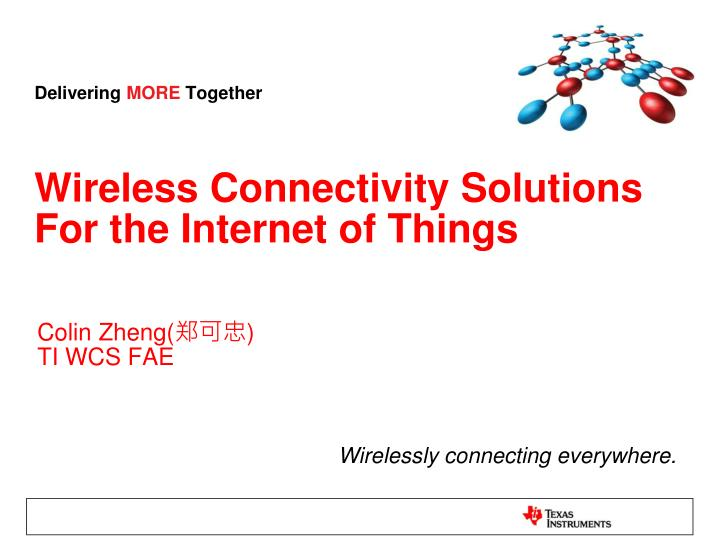 wireless connectivity solutions for the internet of things n.