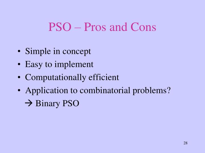 PSO – Pros and Cons