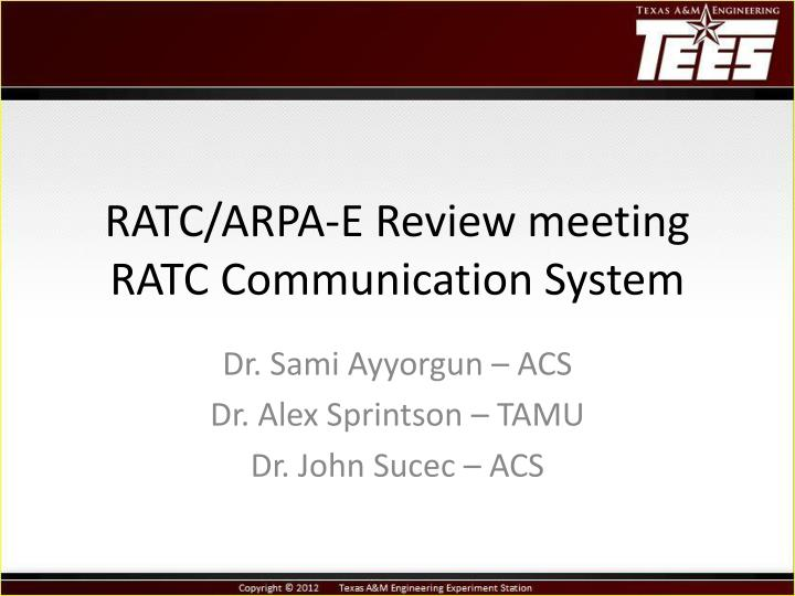 ratc arpa e review meeting ratc communication system n.