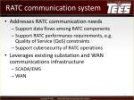 ratc communication system
