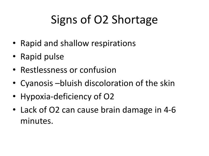 Signs of O2 Shortage