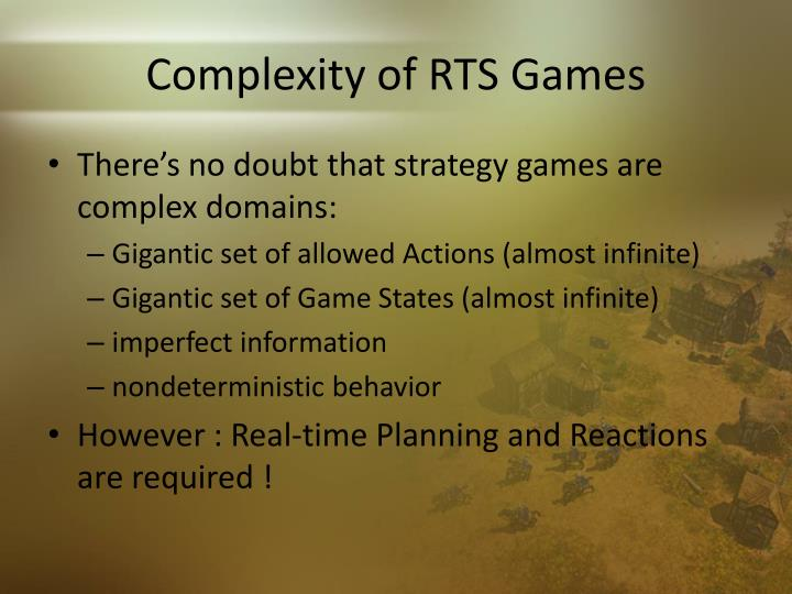 Complexity of rts games