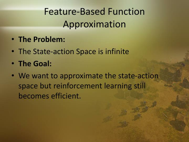 Feature-Based Function Approximation
