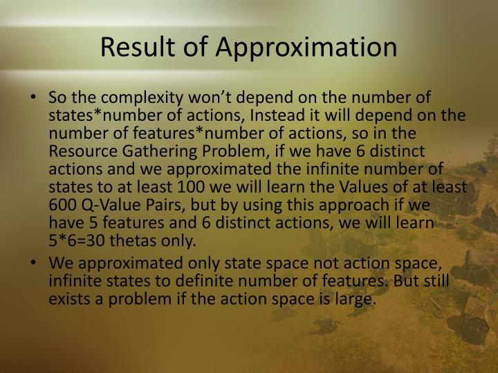 Result of Approximation