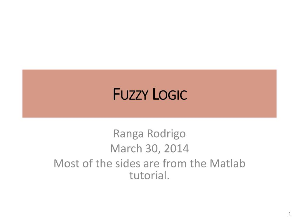 Ppt Fuzzy Logic Powerpoint Presentation Id2383084 Download Matlab Tutorial Digital Circuit Analysis And Design With N
