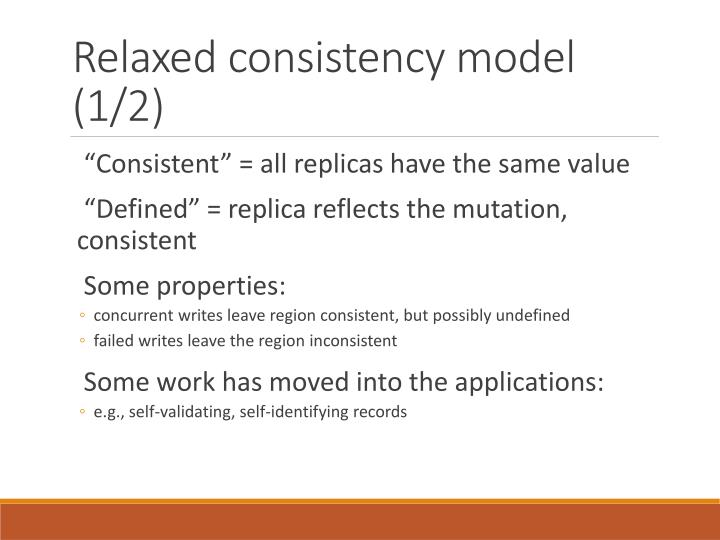 Relaxed consistency model (1/2)