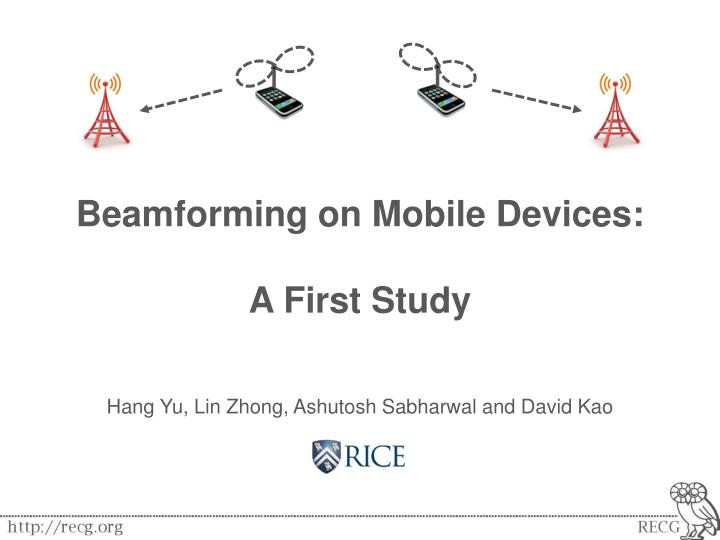 beamforming on mobile devices a first study n.