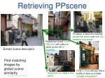 retrieving ppscene