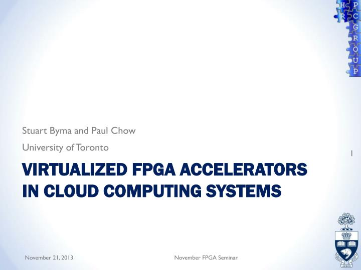 virtualized fpga accelerators in cloud computing systems n.