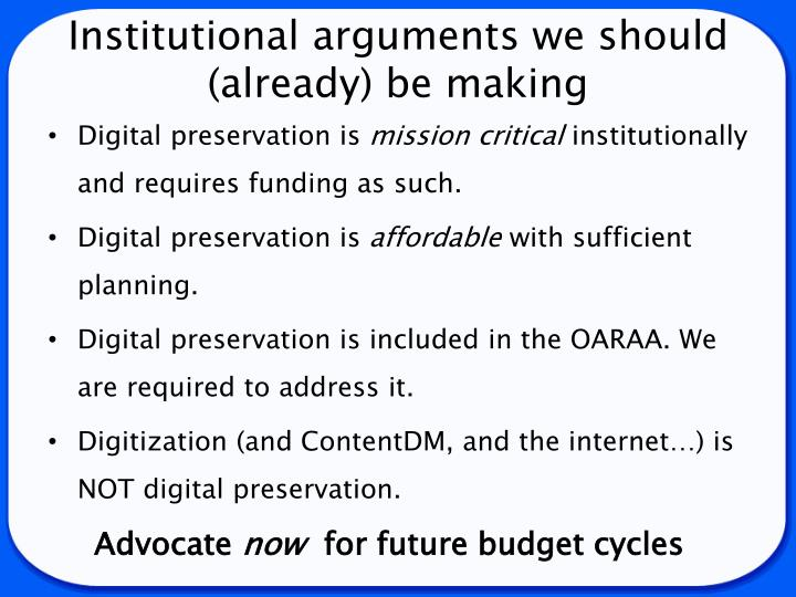 Institutional arguments we should (already) be making